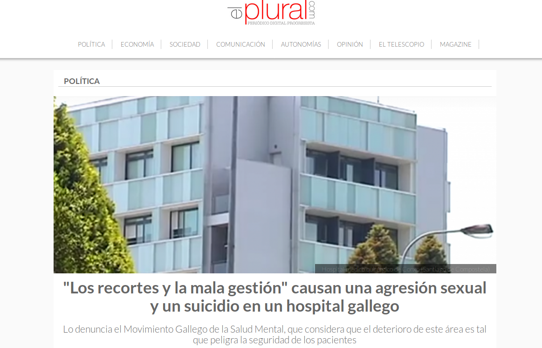 El Plural: os recortes e a mala xestión causan unha agresión sexual e un suicidio nun hospital galego